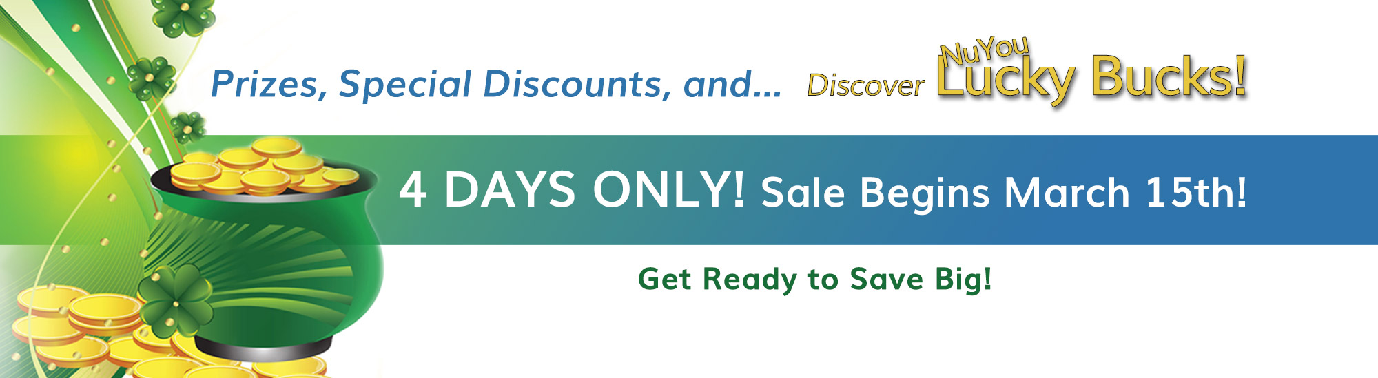 NuYou Weight Loss St. Patrick's Day Sale March 15 - 19, 2018