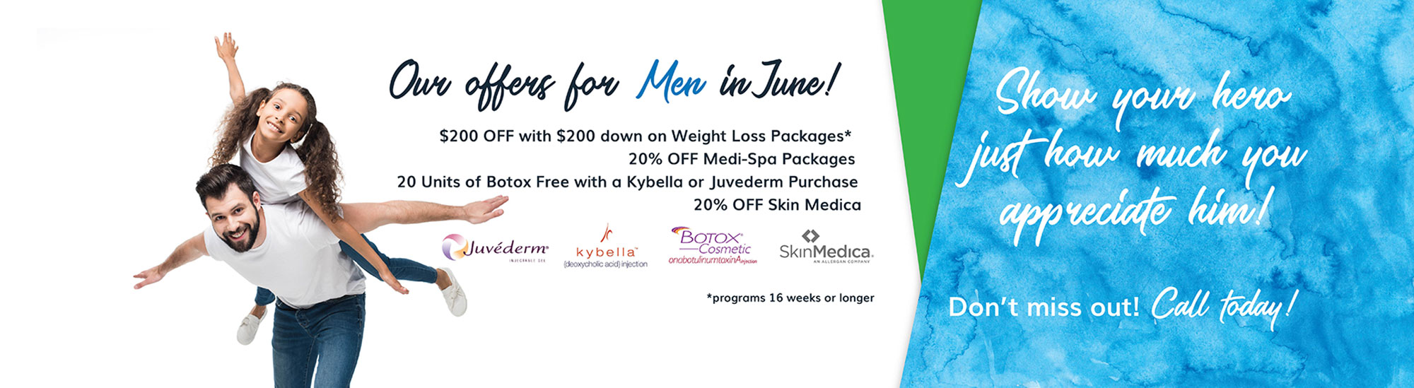 nuYou Weight Loss and more specials for Men during the month of June.