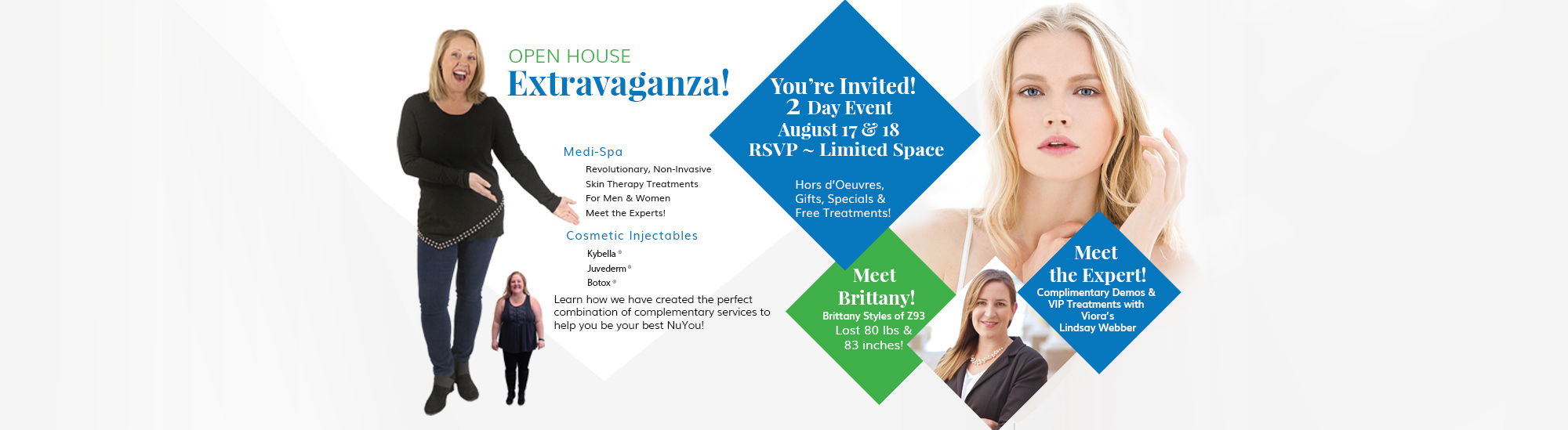 NuYou Open House Extravaganza! RSVP for your time on August 17 and 18. Call 6087851145