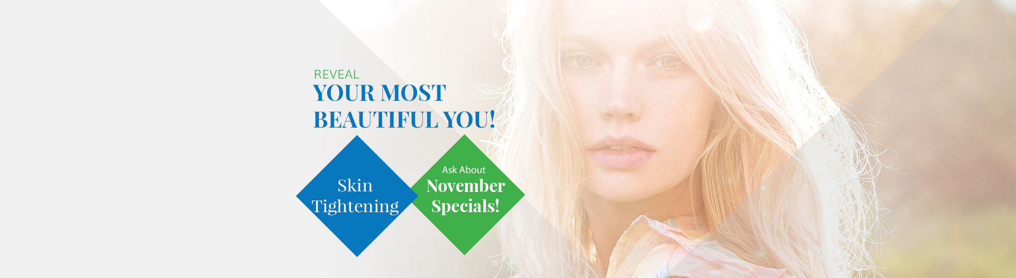 Ask about Skin Tightening specials during November at NuYou Weight Loss and More.